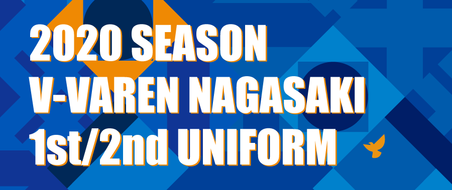 2020 season v-varen nagasaki 1ST/2ND uniform